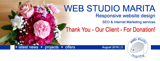 Web Studio Marita newsletter | Thank You - Our Client - For Donation! | August 2016 | 2