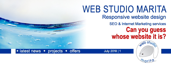 Web Studio 'Marita' newsletter   Latest achievements – Can you guess whose website it is?   July 2018   1