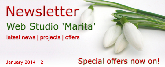 Newsletter | Web Studio 'Marita' | latest news, projects, offers | January 2014 \ 2